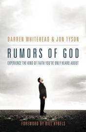 Rumors of God by Darren Whitehead