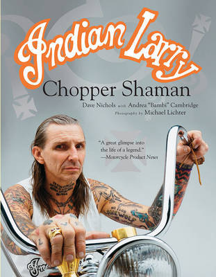 Indian Larry by Dave Nichols