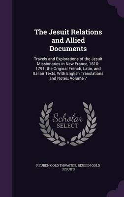 The Jesuit Relations and Allied Documents by Reuben Gold Thwaites image