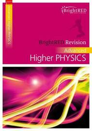 BrightRED Revision: Advanced Higher Physics by Andrew McGuigan image