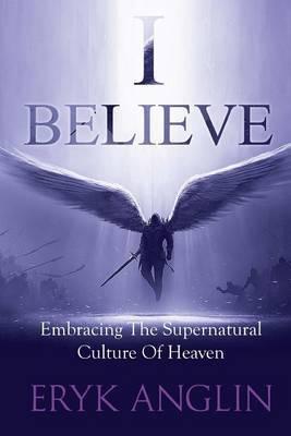 I Believe by Eryk Anglin image