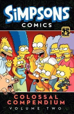 Simpsons Comics Colossal Compendium, Volume 2 by Matt Groening