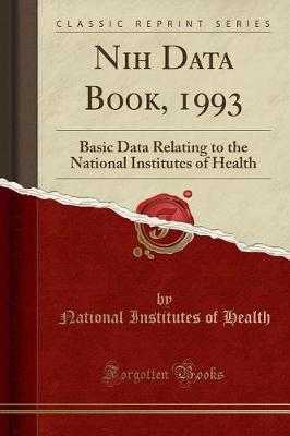 Nih Data Book, 1993 by National Institutes of Health