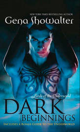 Dark Beginnings: The Darkest Fire / The Darkest Prison/ The Darkest Angel (Lords of the Underworld Prequel, #5, #6) by Gena Showalter image