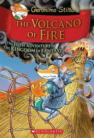 The Volcano of Fire (Kingdom of Fantasy #5) by Geronimo Stilton