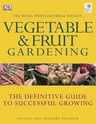 RHS Vegetable and Fruit Gardening by Louisa May Alcott