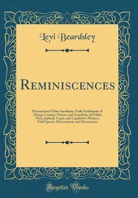 Reminiscences by Levi Beardsley