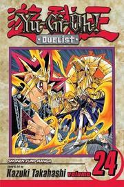 Yu-Gi-Oh!: Duelist, Vol. 24 by Kazuki Takahashi