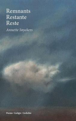 Remnants, restante, reste by Annette Snyckers