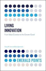Living Innovation by Sang M. Lee image
