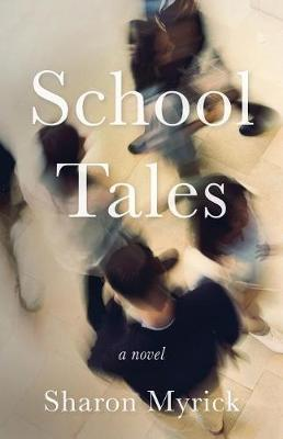 School Tales by Sharon Myrick image