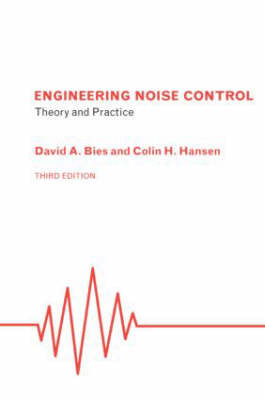 Engineering Noise Control: Theory and Practice by David A. Bies image