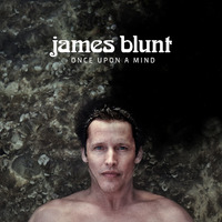 Once Upon A Mind by James Blunt image