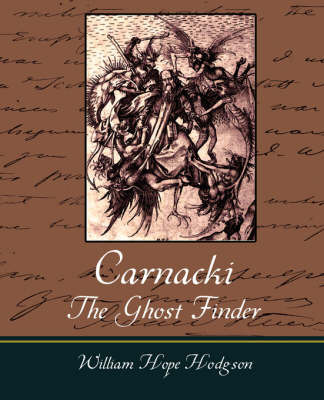 Carnacki, the Ghost Finder by William , Hope Hodgson image