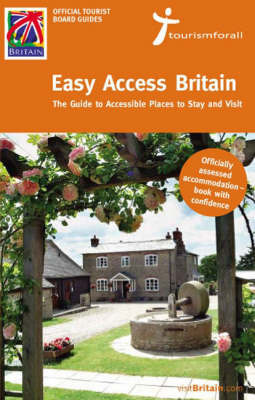 Easy-access Britain: The Guide to Accessible Places to Stay and Visit image
