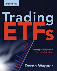 Trading ETFs: Gaining an Edge with Technical Analysis by Deron Wagner image