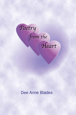 Poetry from the Heart by Dee Anne Blades image