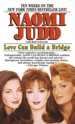 Love Can Build a Bridge by Naomi Judd image