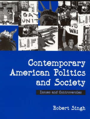 Contemporary American Politics and Society by Robert P. Singh