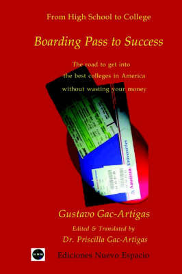 Boarding Pass to Success by Gustavo A. Gac-Artigas
