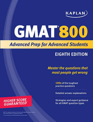 Kaplan GMAT 800: Advanced Prep for Advanced Students by Kaplan image