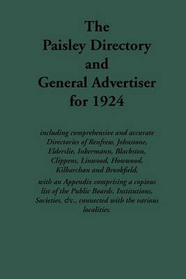 Paisley Directory and General Advertiser, 1924 by J. &. J. Cook