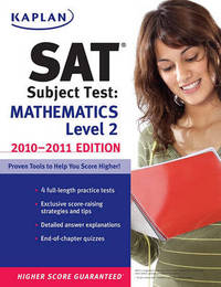 Kaplan SAT Subject Test: Mathematics Level 2: 2010-2011 by Kaplan image