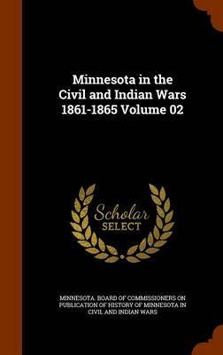 Minnesota in the Civil and Indian Wars 1861-1865 Volume 02 image