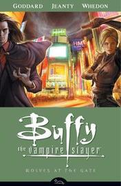 Buffy the Vampire Slayer: Season eight v. 3: Wolves at the Gate by Drew Goddard