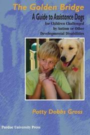 Golden Bridge by Patty Dobbs Gross