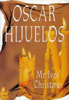 Mr. Ives' Christmas by Oscar Hijuelos image