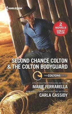 Second Chance Colton & the Colton Bodyguard by Marie Ferrarella