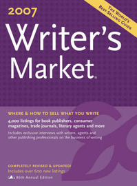 Writer's Market: The Classic Resource for Every Writer Who Wants to be Published: 2007 by Robert Brewer image