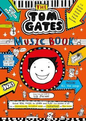 Tom Gates: The Music Book by Liz Pichon