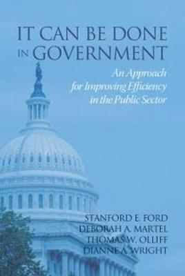 It Can Be Done in Government by Stanford E. Ford