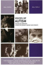 Voices of Autism: The Healing Companion: Stories for Courage, Comfort and Strength by The Healing Project