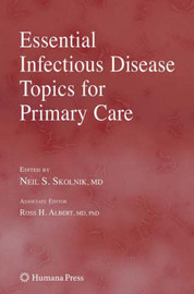 Essential Infectious Disease Topics for Primary Care