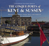 The Cinque Ports of Kent and Sussex by Andy Stansfield