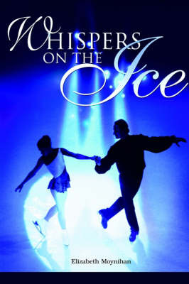 Whispers on the Ice by Elizabeth B. Moynihan image