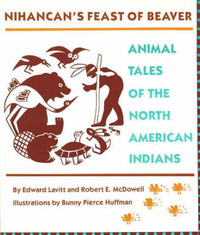 Nihancan's Feast of Beaver by Edward Lavitt image