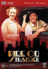 Ride On Stranger on DVD