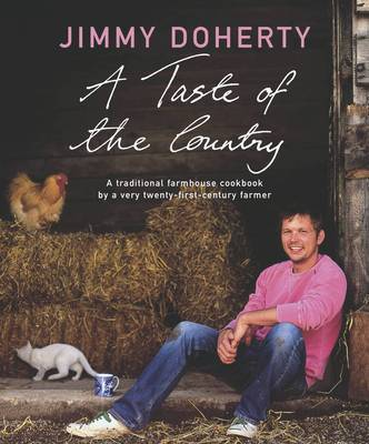 A Taste of the Country by Jimmy Doherty image