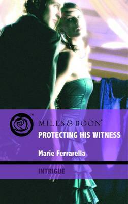 Protecting His Witness by Marie Ferrarella image