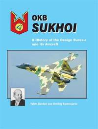 OKB Sukhoi by Yefim Gordon image