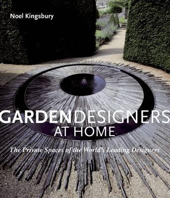 Garden Designers at Home by Noel Kingsbury image