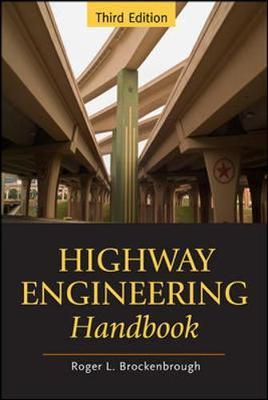 Highway Engineering Handbook by Roger L Brockenbrough