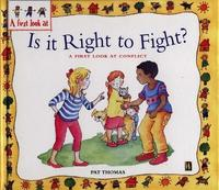 Conflict: Is It Right To Fight? by Pat Thomas image