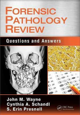 Forensic Pathology Review by Cynthia A. Schandl