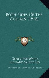 Both Sides of the Curtain (1918) Both Sides of the Curtain (1918) by Genevieve Ward