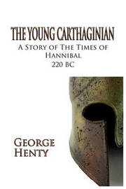 THE Young Carthaginian by George A. Henty